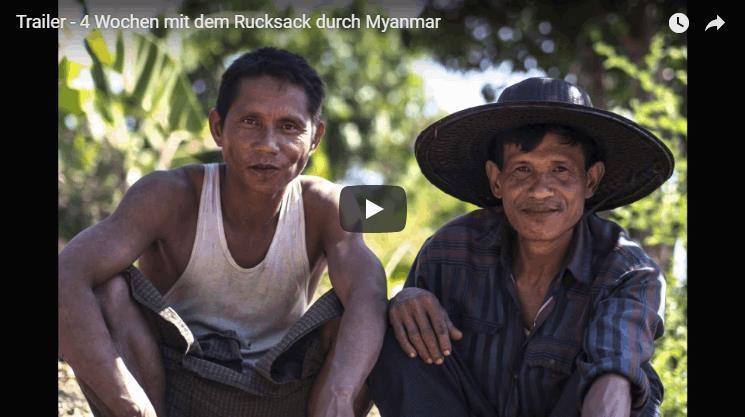 Trailer – 4 Wochen mit dem Rucksack durch Myanmar